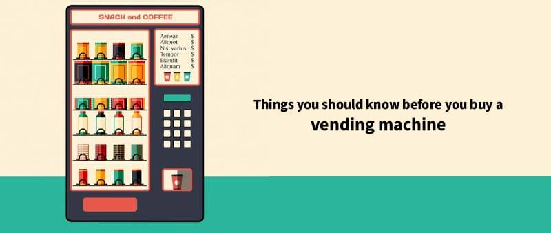 Buy a vending machine